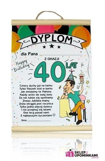 Dyplom Na 40 Urodziny Mężczyzny Sklep Z Upominkami