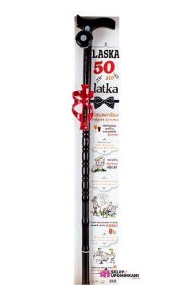 laska drewniana śmieszny prezent na 50 urodziny