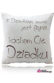 Poduszka z napisem dla Dziadka