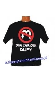 Koszulka zakaz zawracania dupy
