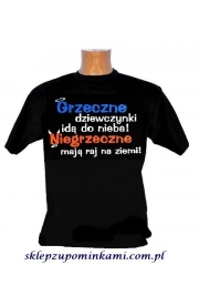Koszulka Grzeczne dziewczyny idą do nieba...